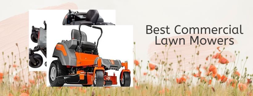 5 Top Commercial-Grade Lawn Mowers for Professional Gardeners