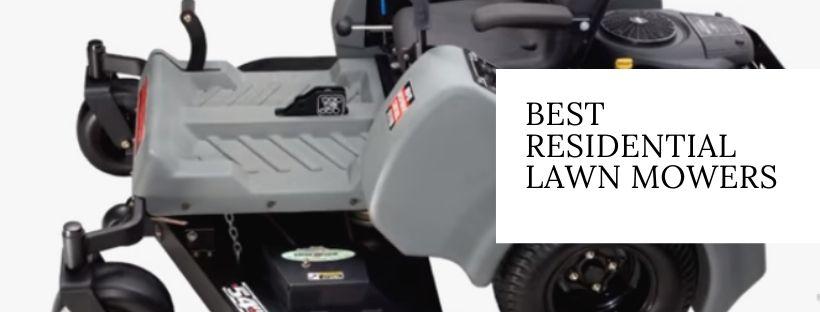 Top 8 Best Residential Lawn Mowers