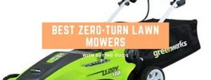 Top 6 best zero-turn lawn mowers