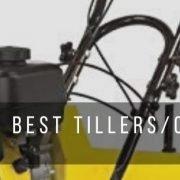 Top 9 best tillers and cultivators