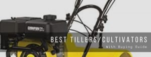 Top 9 best tillers and cultivators