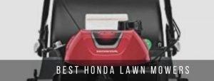 5 best honda lawn mowers