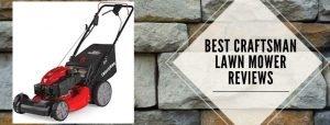 best lawn mowers of Craftsman
