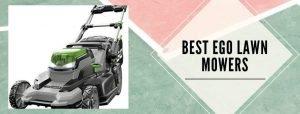 4 best EGO lawn mowers